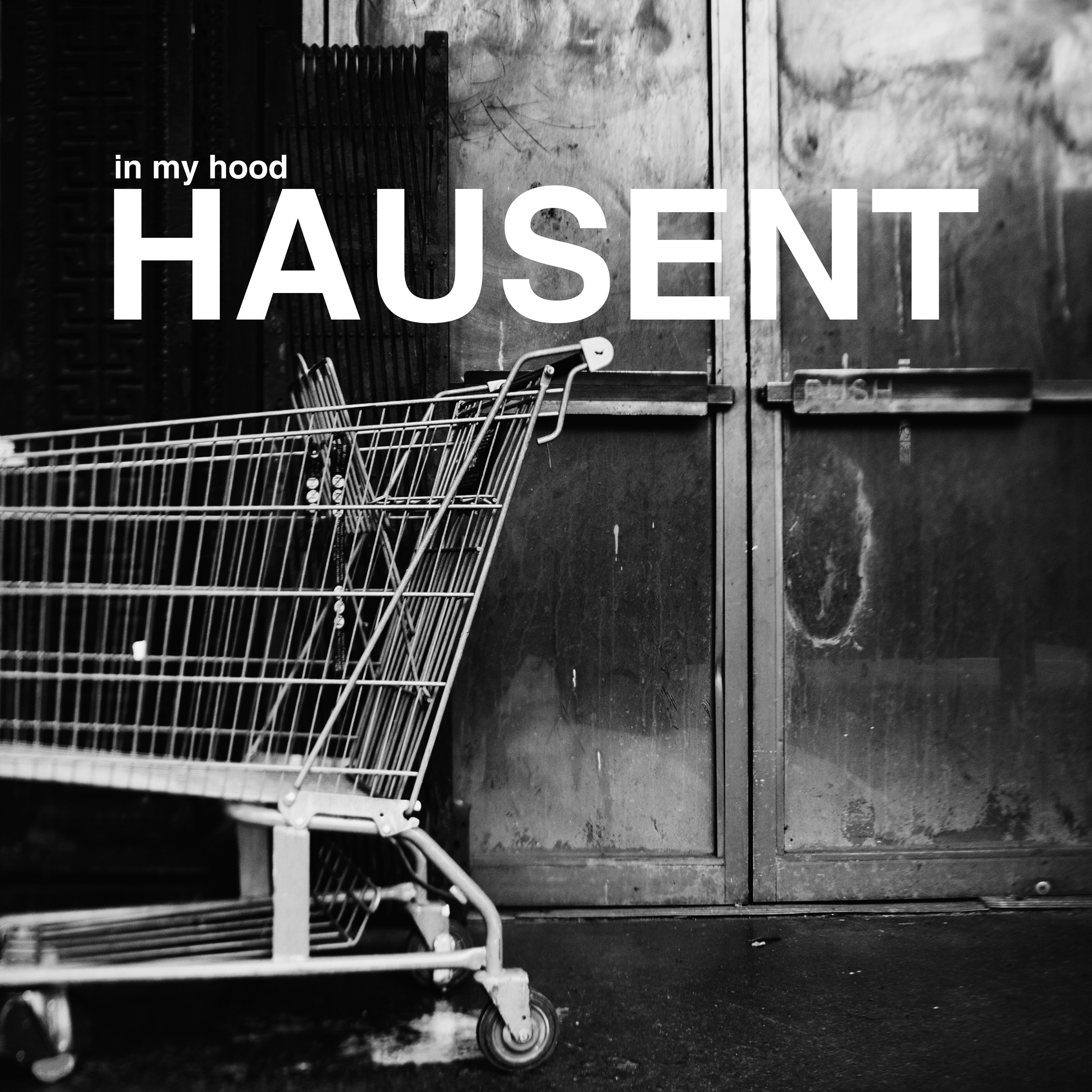 Hausent – In My Hood (Traktor Records)