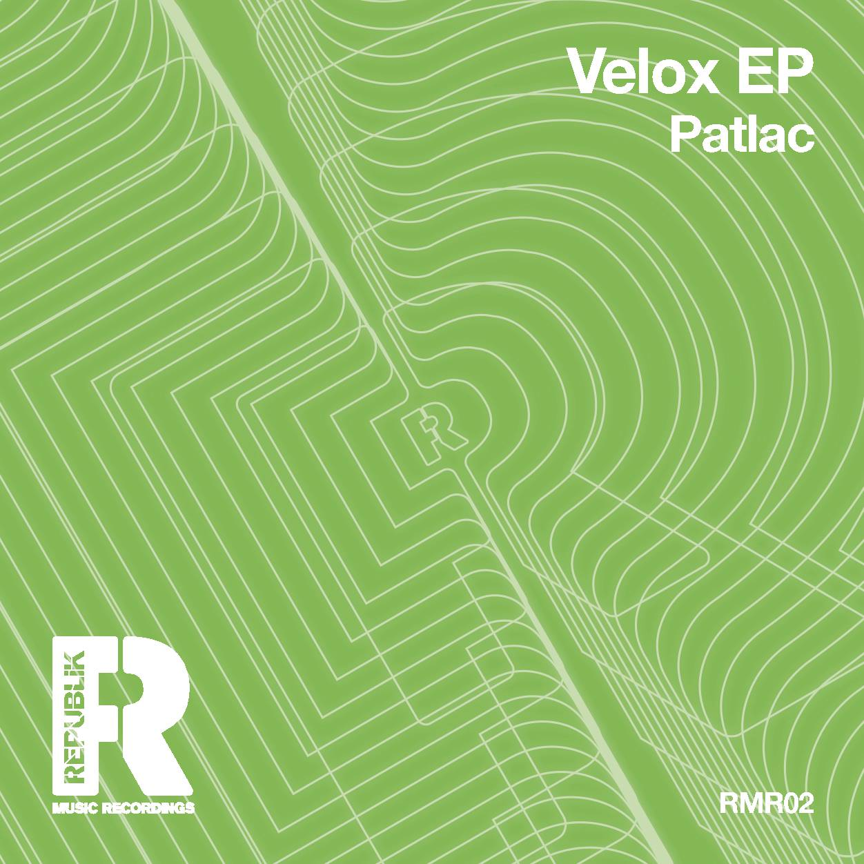 Patlac – Velox (Mathias Schober's Raw Version)(RePublik Music Recordings)