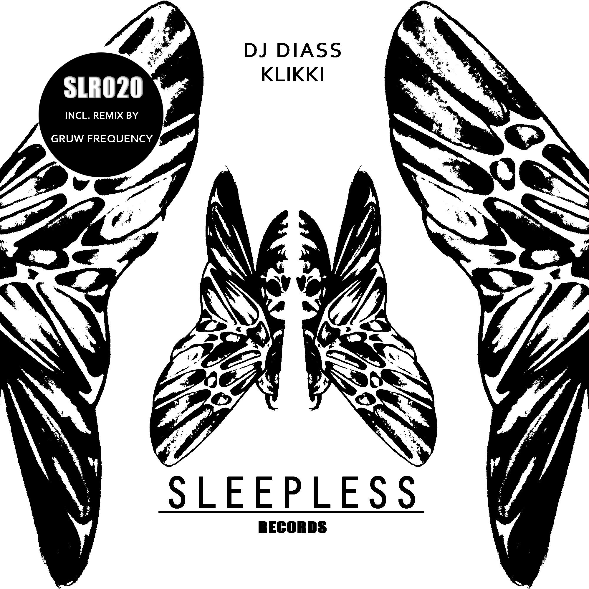 Dj Diass – Klikki (Gruw Frequency Remix)(Sleepless Records)