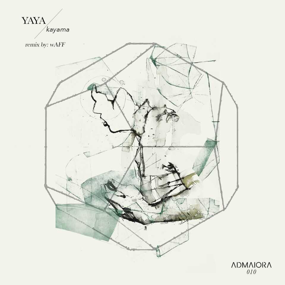 Yaya – Kayama (wAFF Remix)(AdMaiora Music)