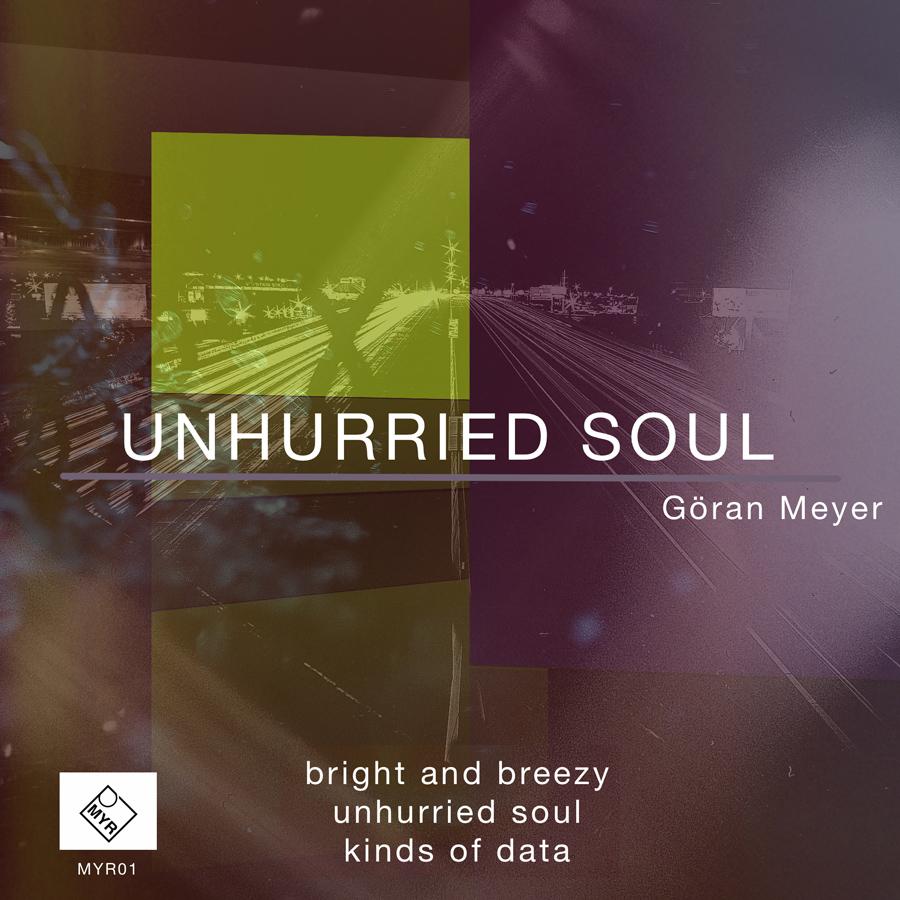 Goeran Meyer – Bright And Breezy (MYR)