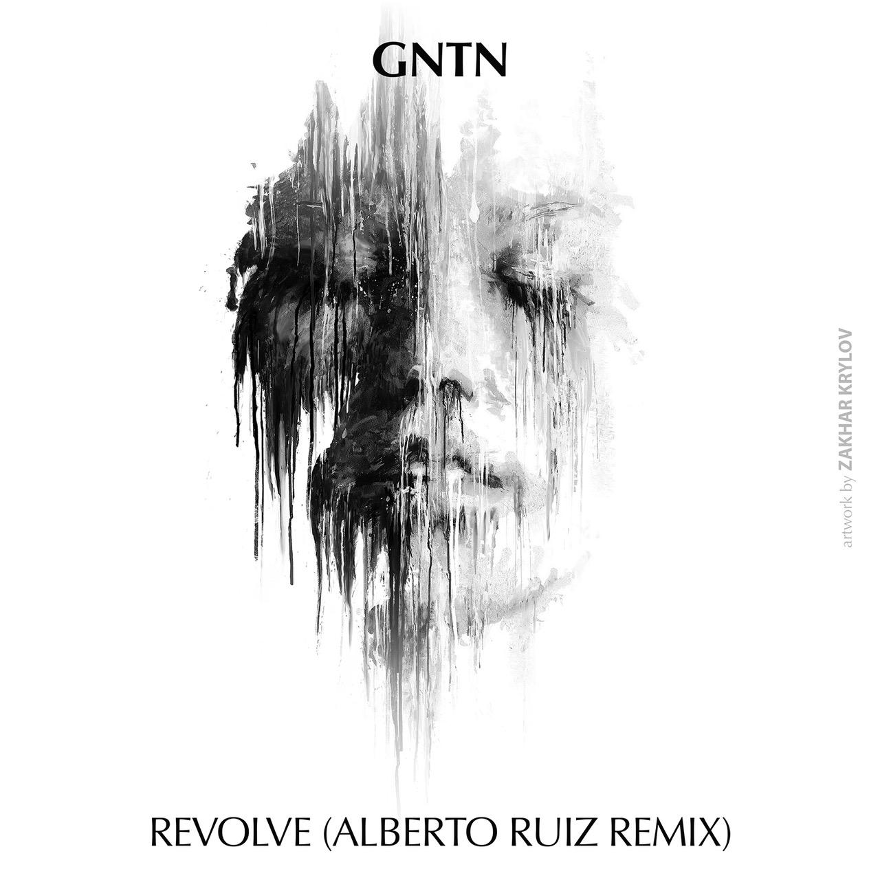 GNTN – Revolve (Alberto Ruiz Remix)(Familia Music)
