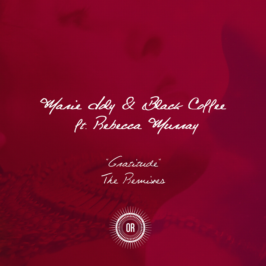 Marie Joly & Black Coffee – Gratitude (Pablo Fierro Remix)(Offering Recordings)