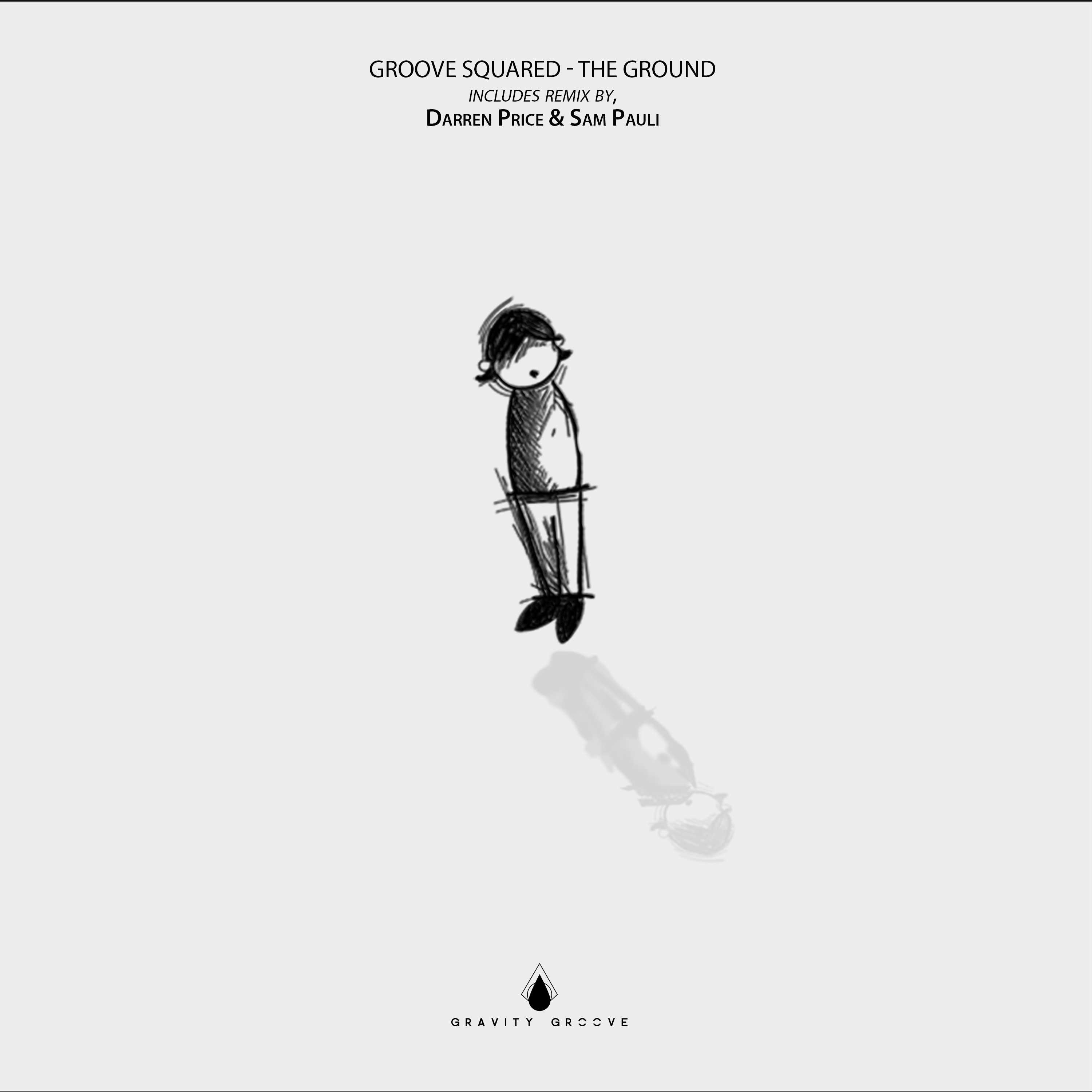Groove Squared – The Ground (Darren Price Old School Mix)(Gravity Groove)