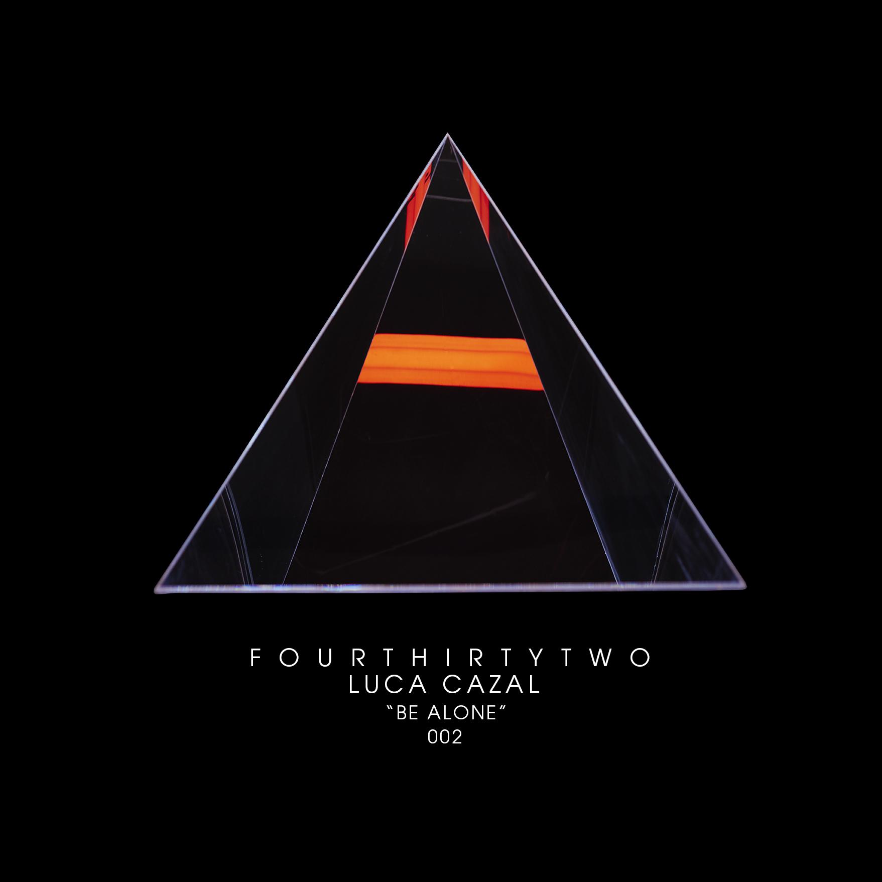 Luca Cazal – Be Alone (Original Mix)(Four Thirty Two)