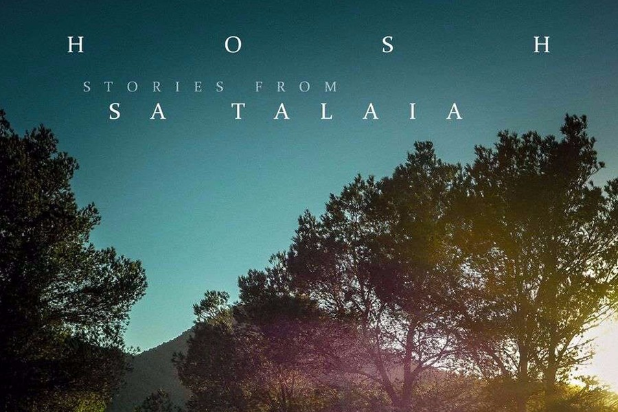 HOSH – Stories From Sa Talaia