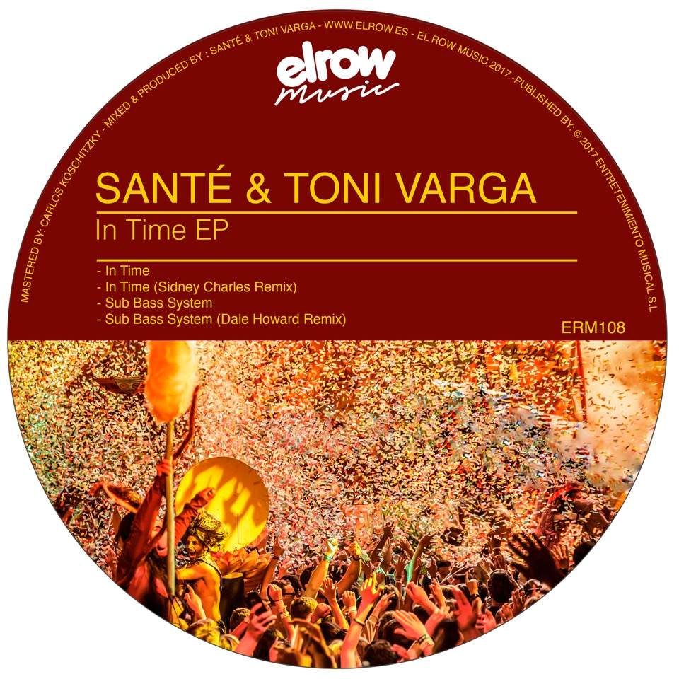 Santé & Toni Varga – In Time (Elrow Music)