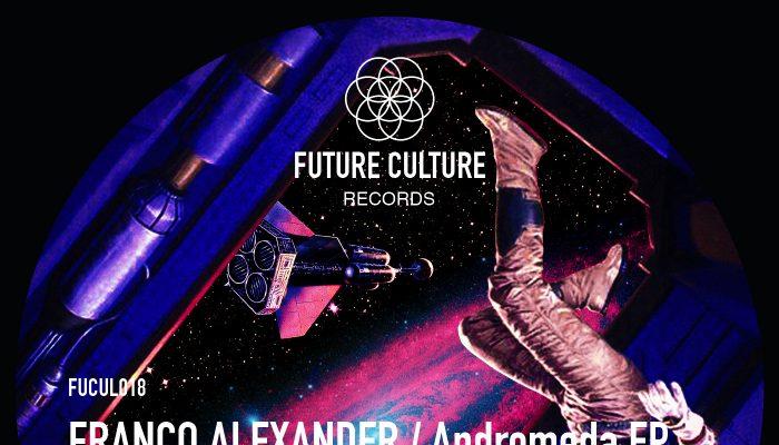 Franco Alexander – Andromeda (Future Culture Records)
