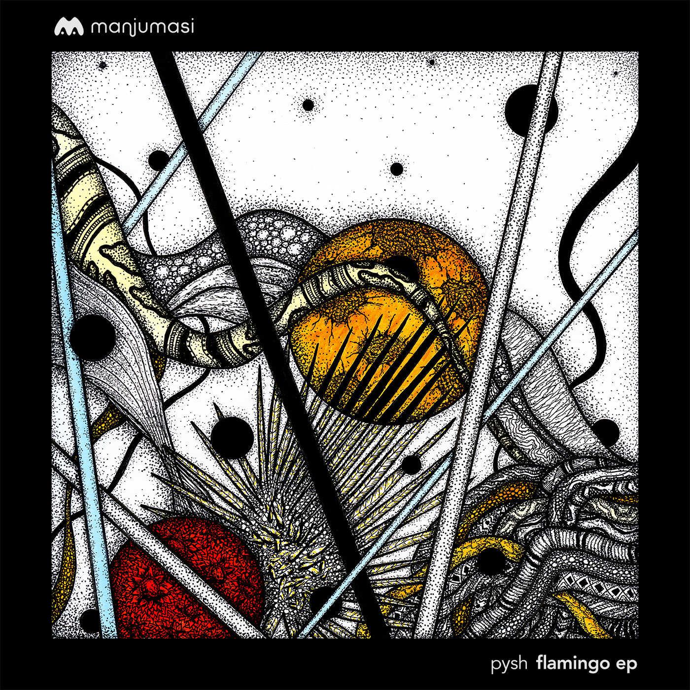 Pysh – Flamingo (Markus Homm & Mihai Popoviciu Remix)(Manjumasi)