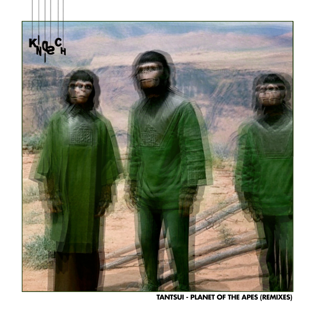 Tantsui – Planet Of The Apes (m.O.N.R.O.E. Remix)(Kindisch)