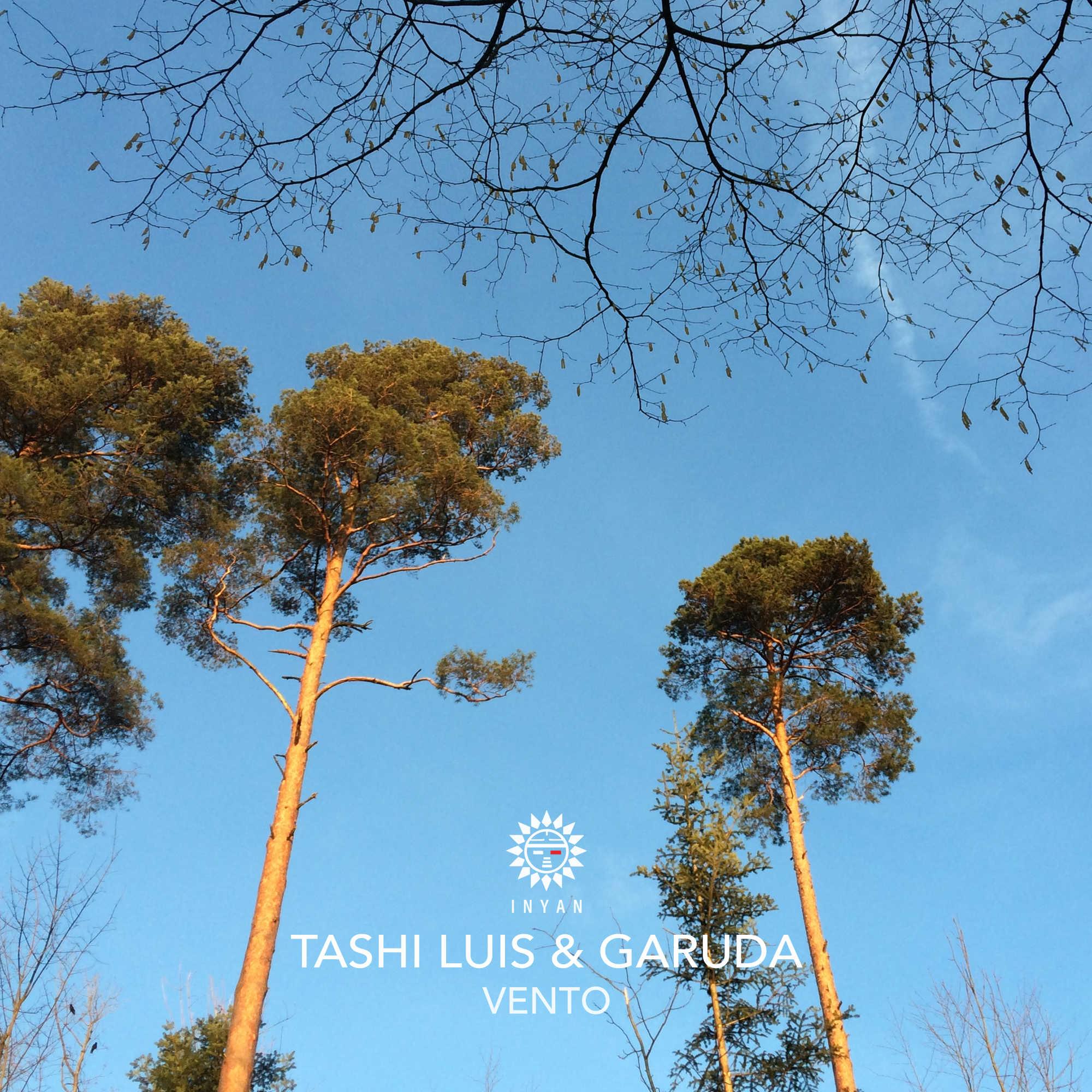 Tashi & Luis Garuda – Vento (Inyan Music)