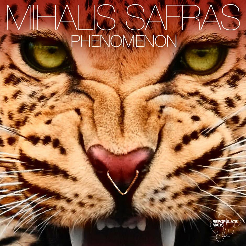 Mihalis Safras – Phenomenon (Repopulate Mars)
