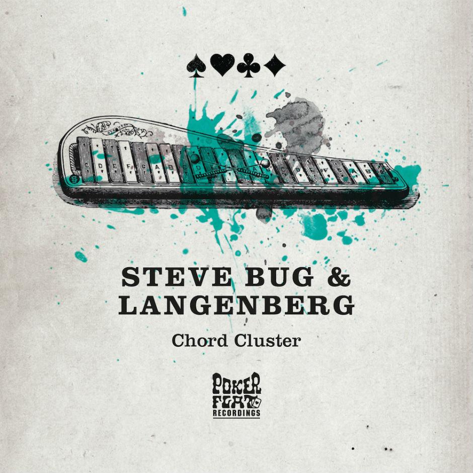 Steve Bug & Langenberg – Chord Cluster – Poker Flat Recordings