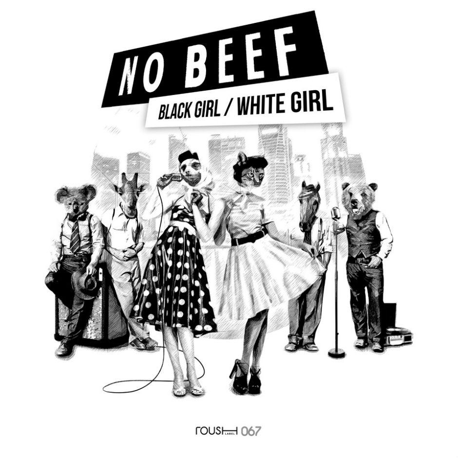 Black Girl / White Girl – No Beef – Roush