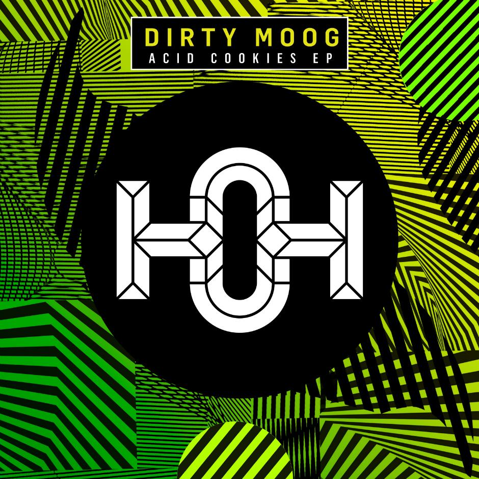 Dirty Moog – Acid Cookies – House Of Hustle