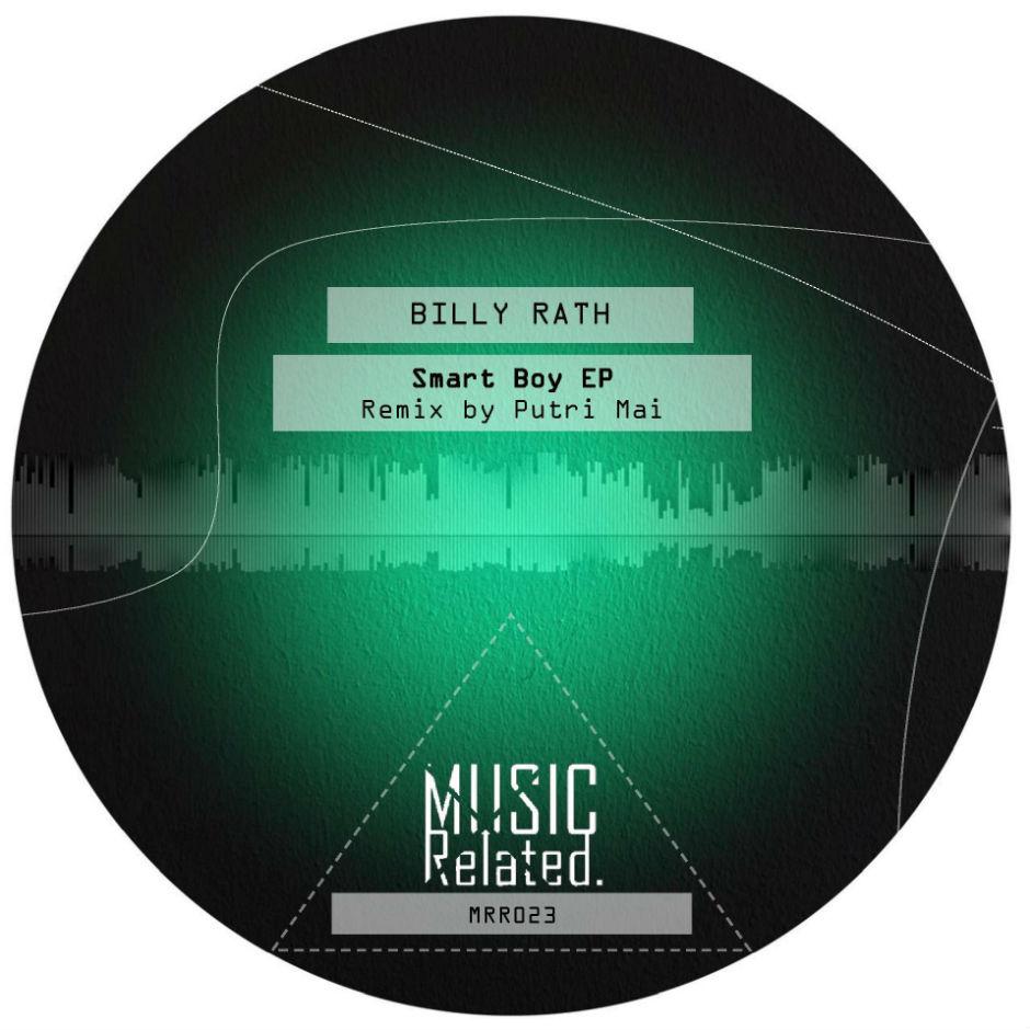 Billy Rath – Smartboy (Putri Mai Remix) – Music Related Records