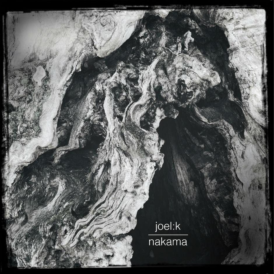 Joel:K – Nakama – Traktor Records