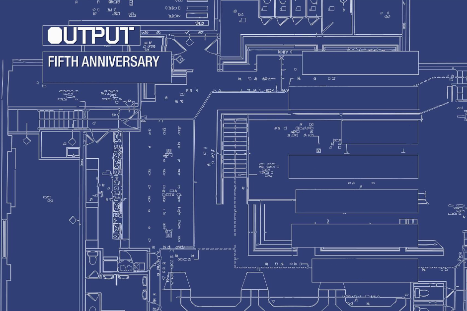 Output Celebrates Its Fifth Anniversary With An Extended Weekend Of Events