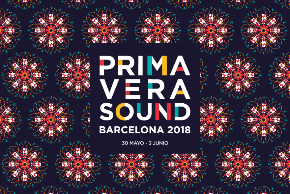 Primavera Sound 2018 Lineup Has Been Announced