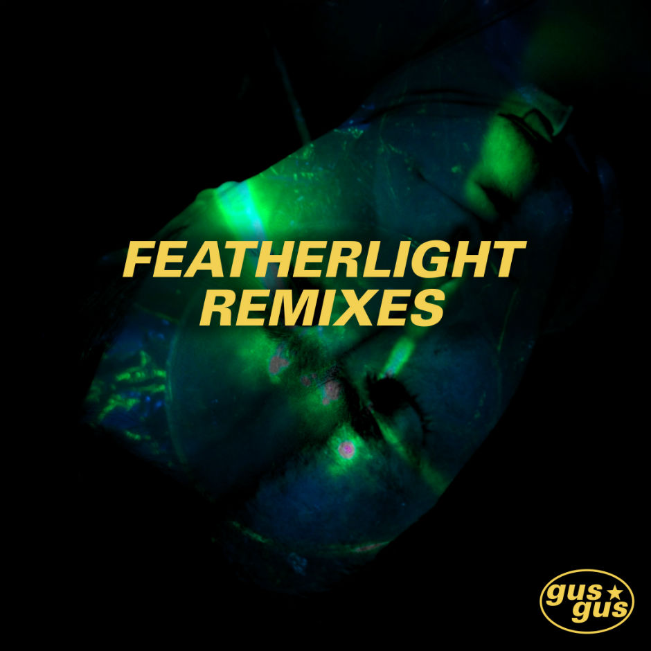GusGus – Featherlight (Alex Banks Remix)- Oroom