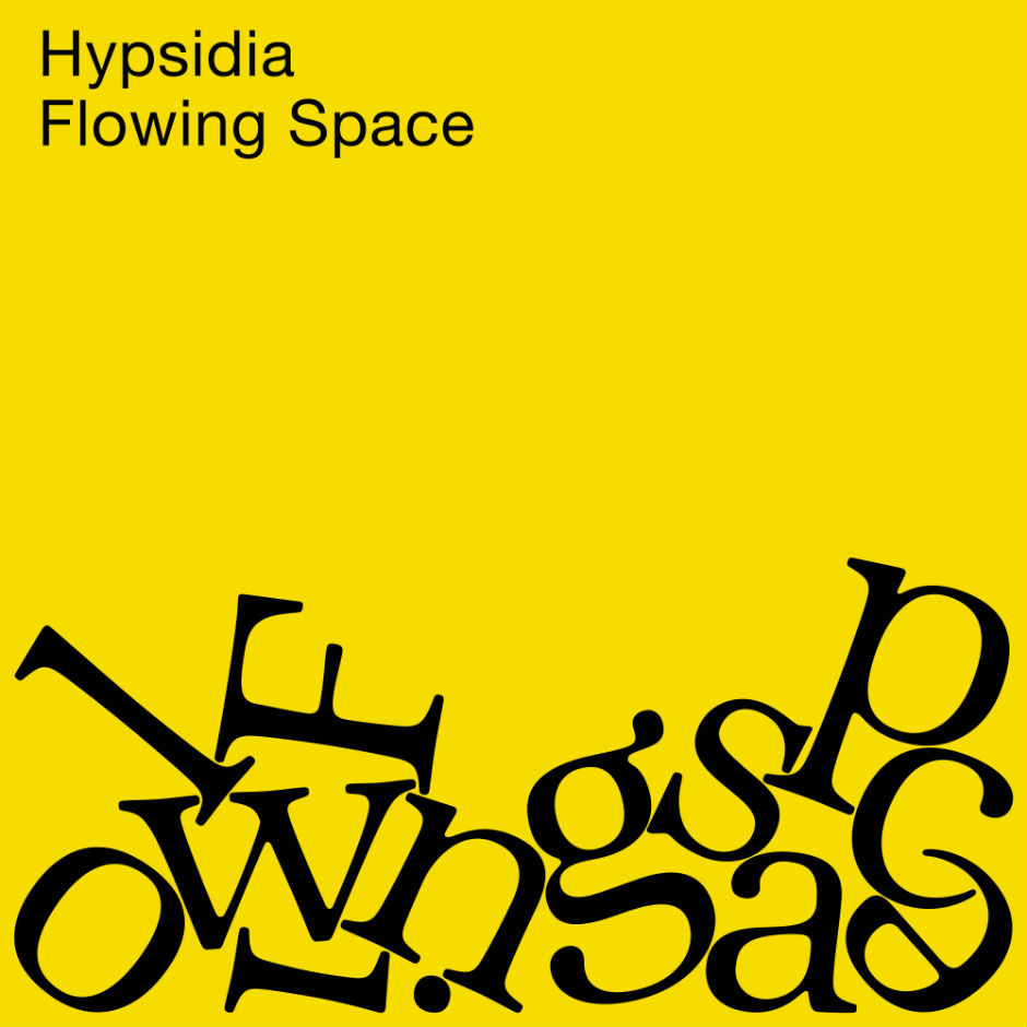 Hypsidia – Flowing Space – Nereau Records