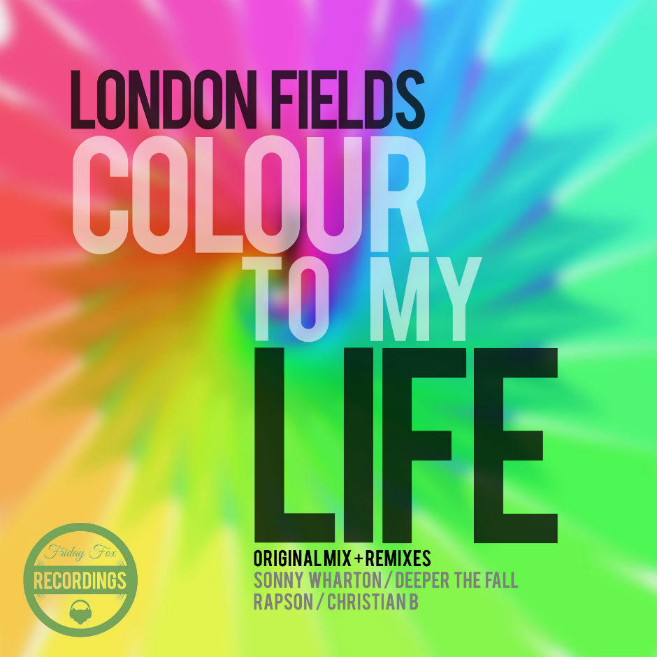 London Fields – Colour To My Life (Sonny Wharton Darkdancer Dub) – Friday Fox Recordings