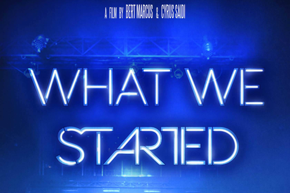 'What We Started', A New Documentary Produced By Pete Tong