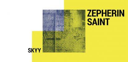 Zepherin Saint – Skyy (Live Version) – Tribe Records