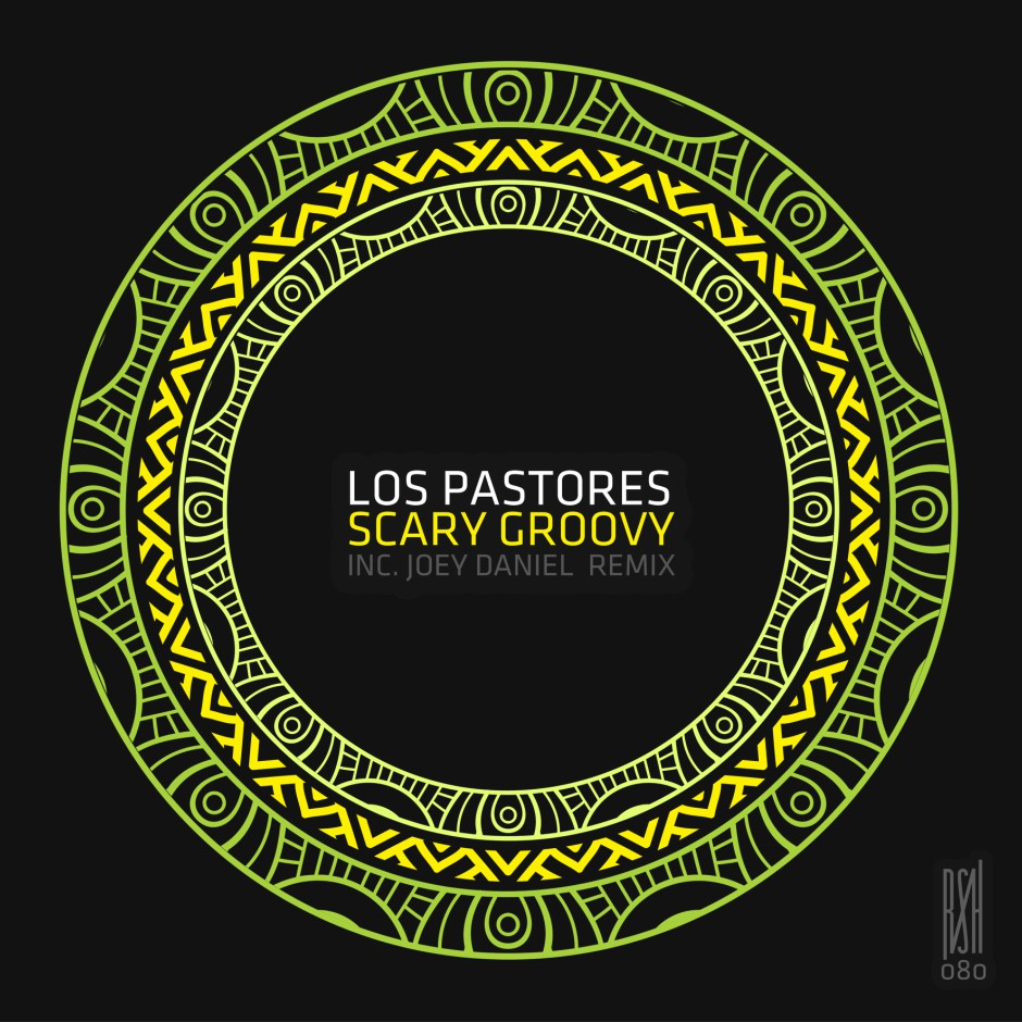 Los Pastores – Scary Groovy – Roush Label