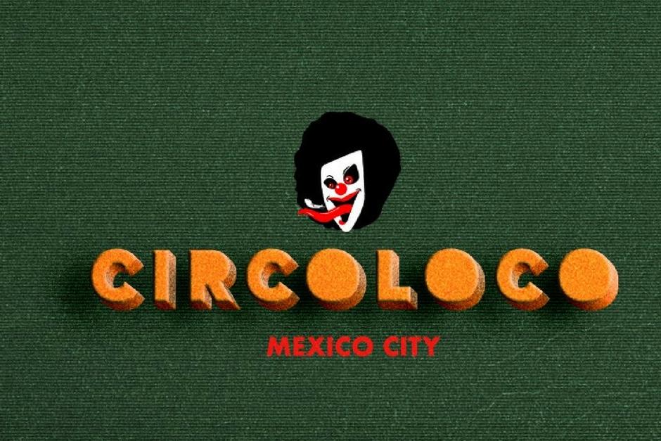 Circoloco Llega A México En Abril
