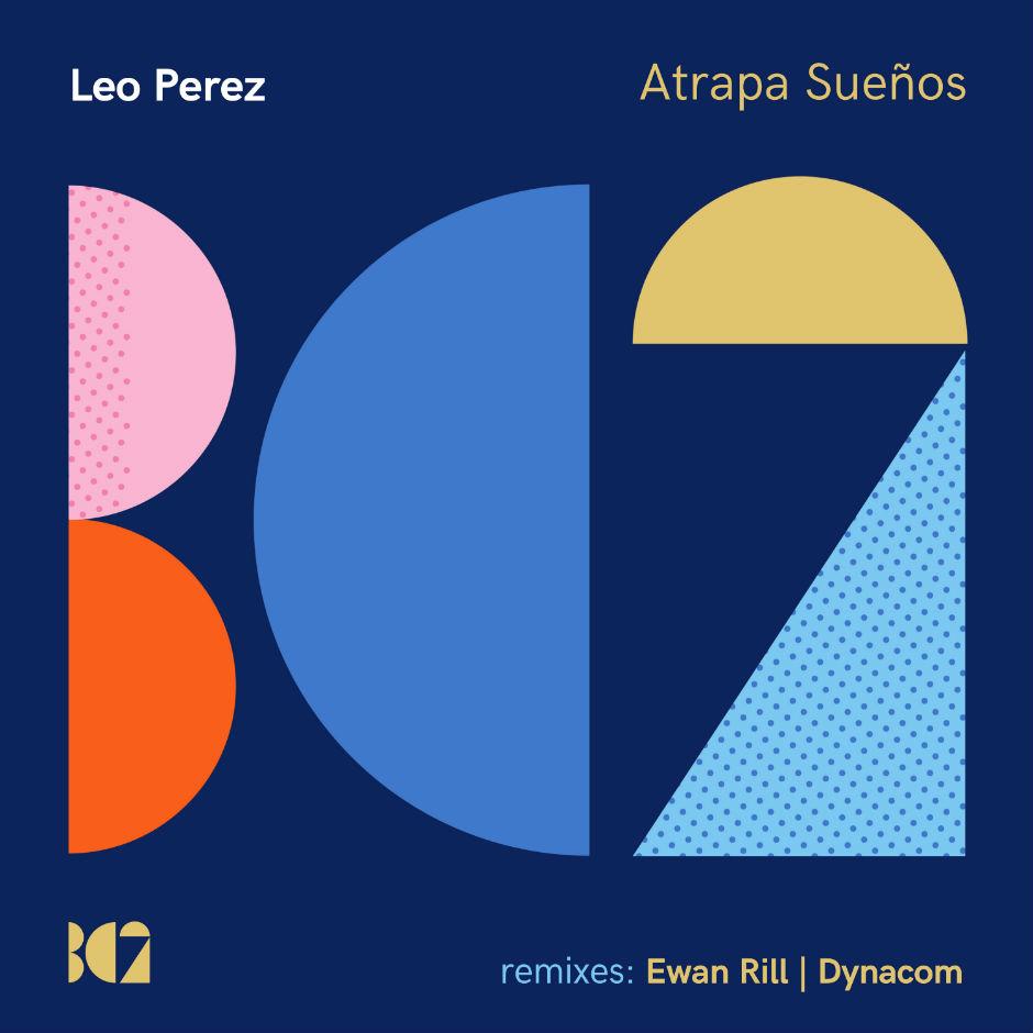 Leo Perez – Atrapa Sueños – BC2 Records