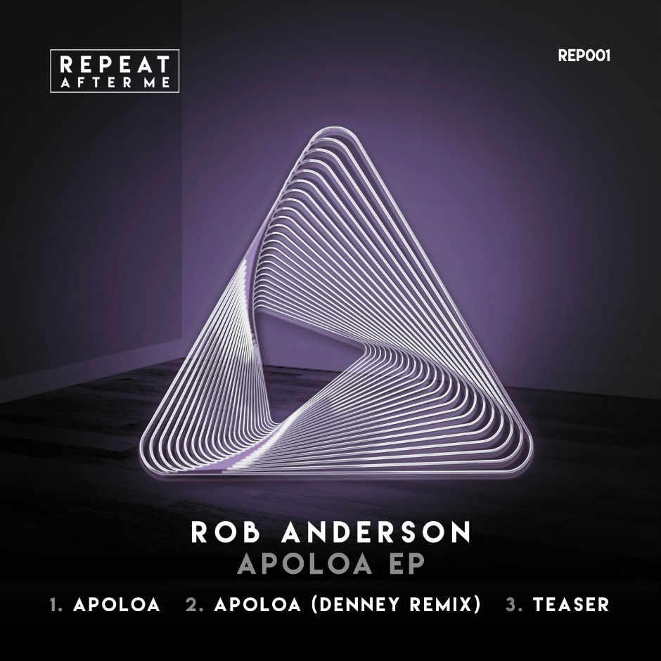 Rob Anderson – Apoloa (Denney Remix) – Repeat After Me