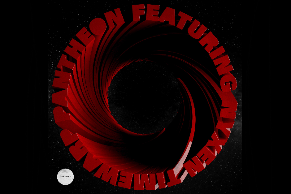 Pantheon feat. Nyxen – Timewarp – Unknown Records