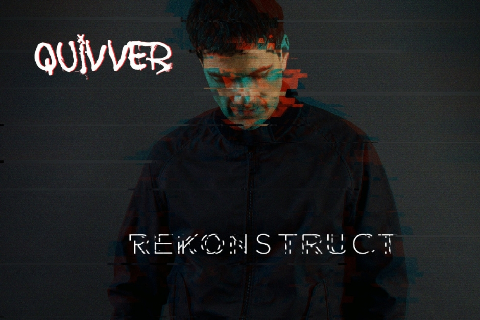 Quivver – Rekonstruct – Controlled Substance