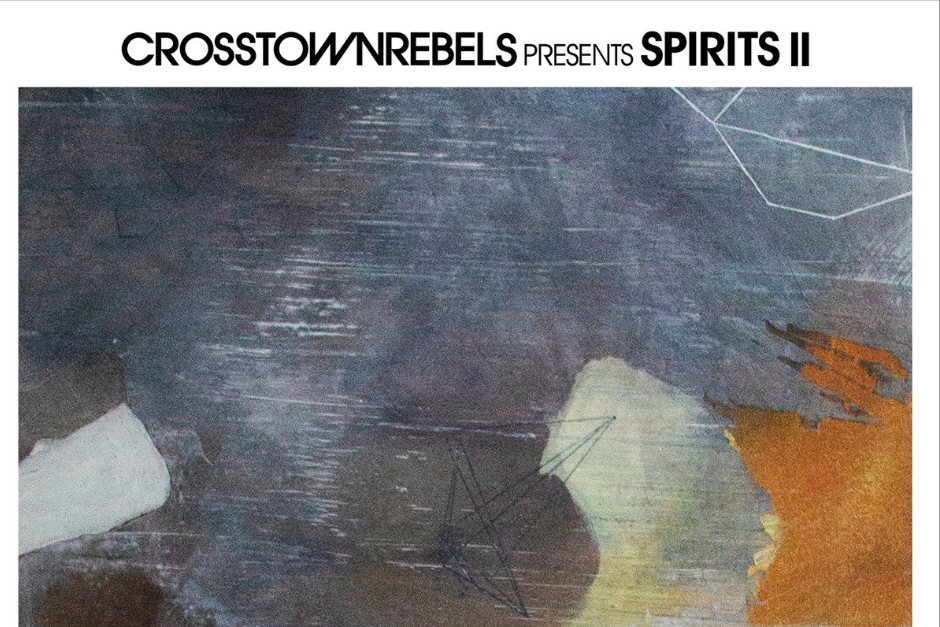 Crosstown Rebels  Lanzará Segundo Volumen De 'Spirits'