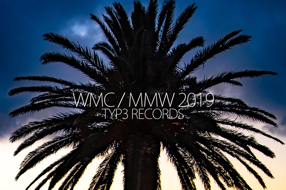 Typ3 Records WMC / MMW 2019 Album