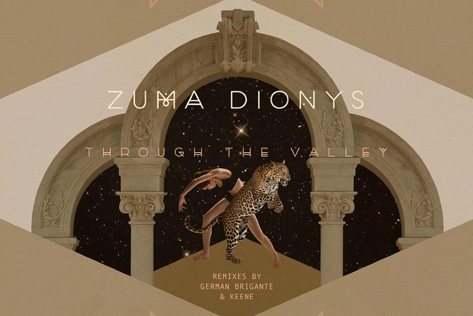 Zuma Dionys – Through The Valley – Sol Selectas